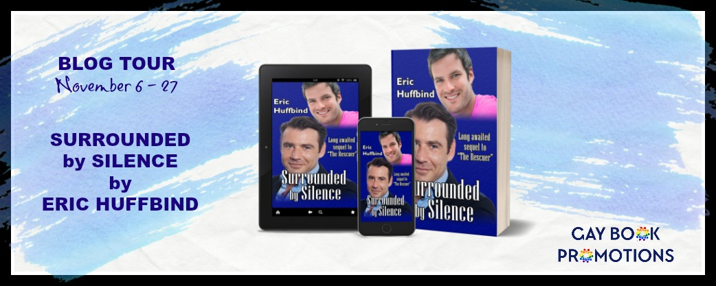 Sourounded by SIlence Eric HuffbindBLOG TOUR BANNER