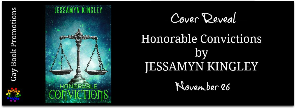 Cover Reveal Honorable convictions jessamyn kingly banner