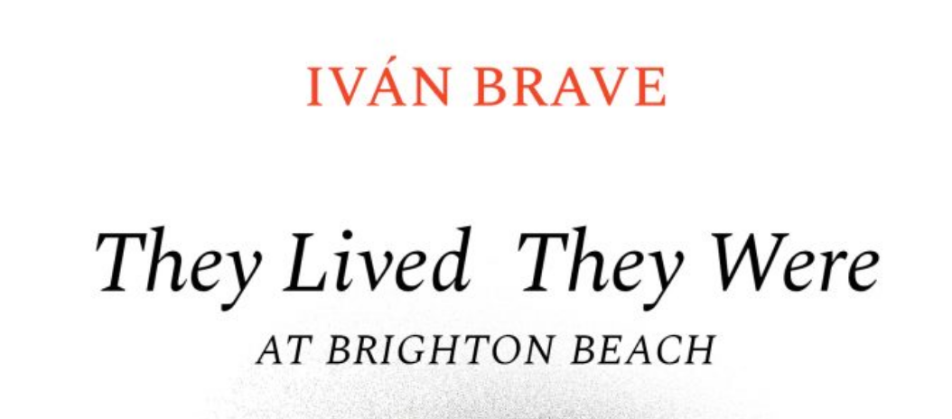 Ivan breave they lived they were at brighton beach