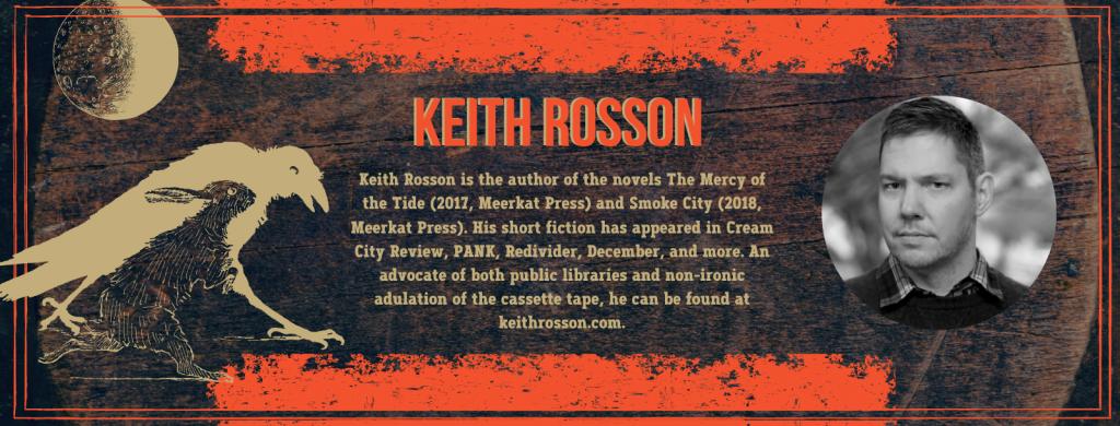 AUTHOR_BIO-GRAPHIC-Keith_Rosson