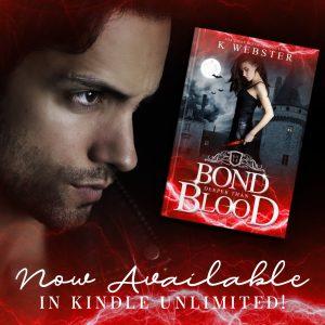 BOND DEEPER THAN BLOOD by K. Webster
