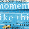 Moments Like This Tour Banner