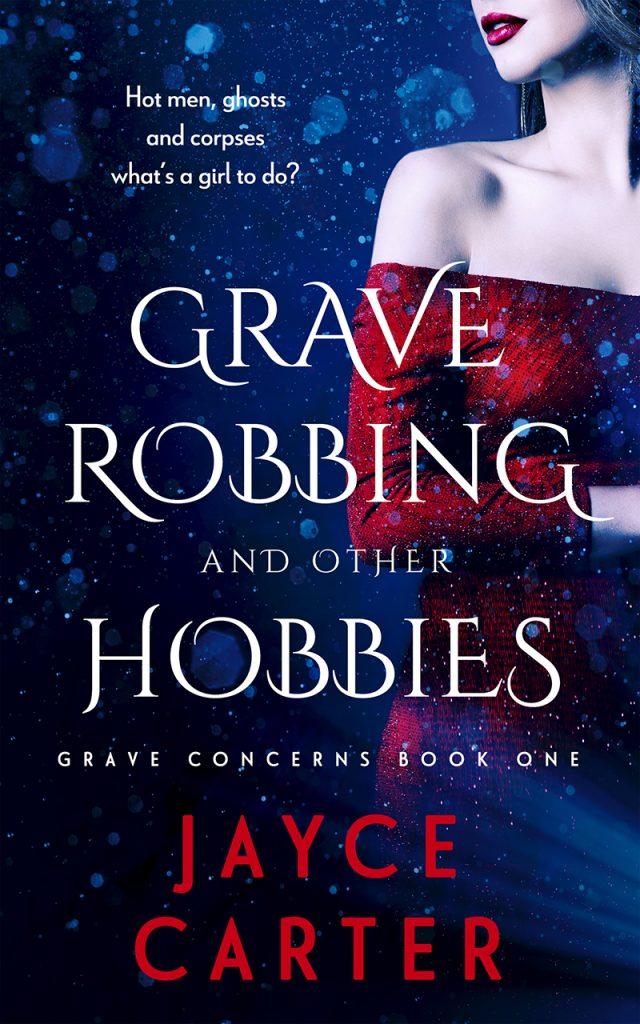 BookCover_GraveRobbingAndOtherHobbies