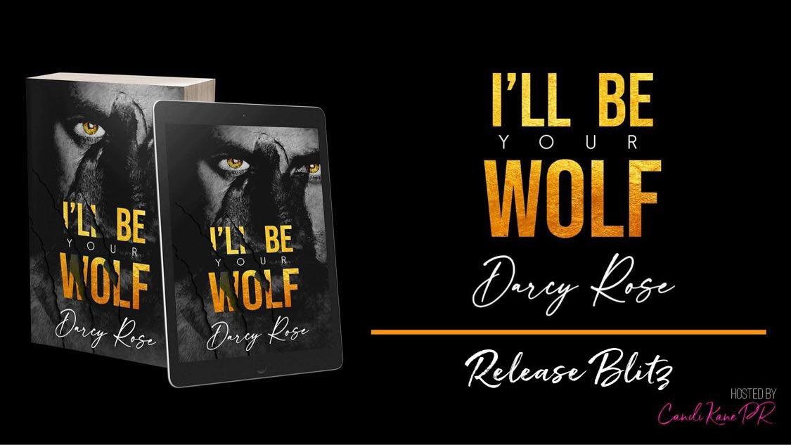 I'll be your wolf