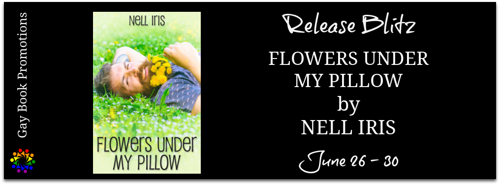 Flowers Under My Pillow by Nell Iris