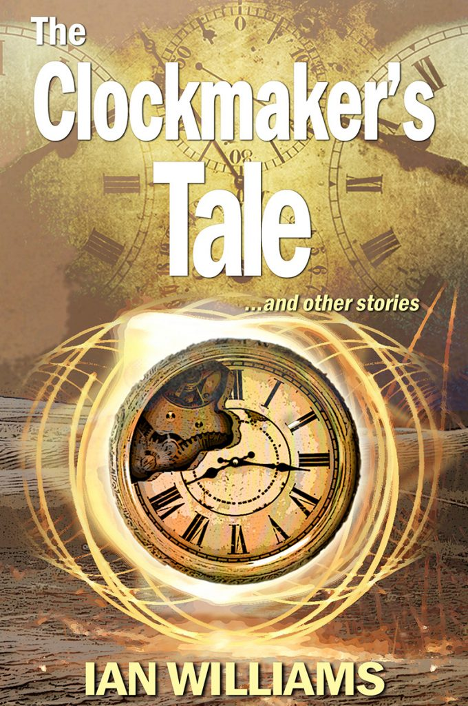 BookCover_The Clockmakers Tale and other stories