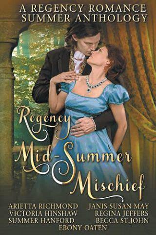 regency mid-summer mischief