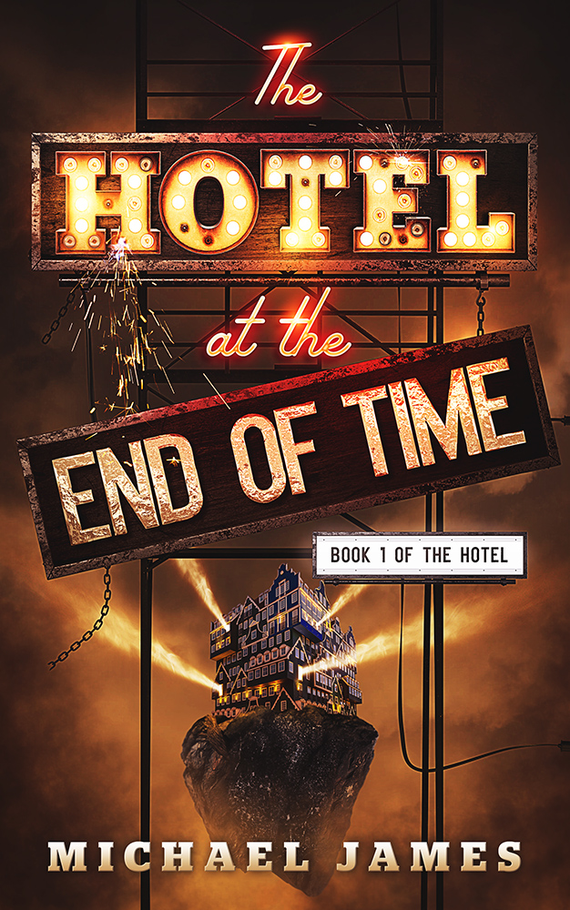 BookCover_The Hotel 1 The Hotel at the End of Time
