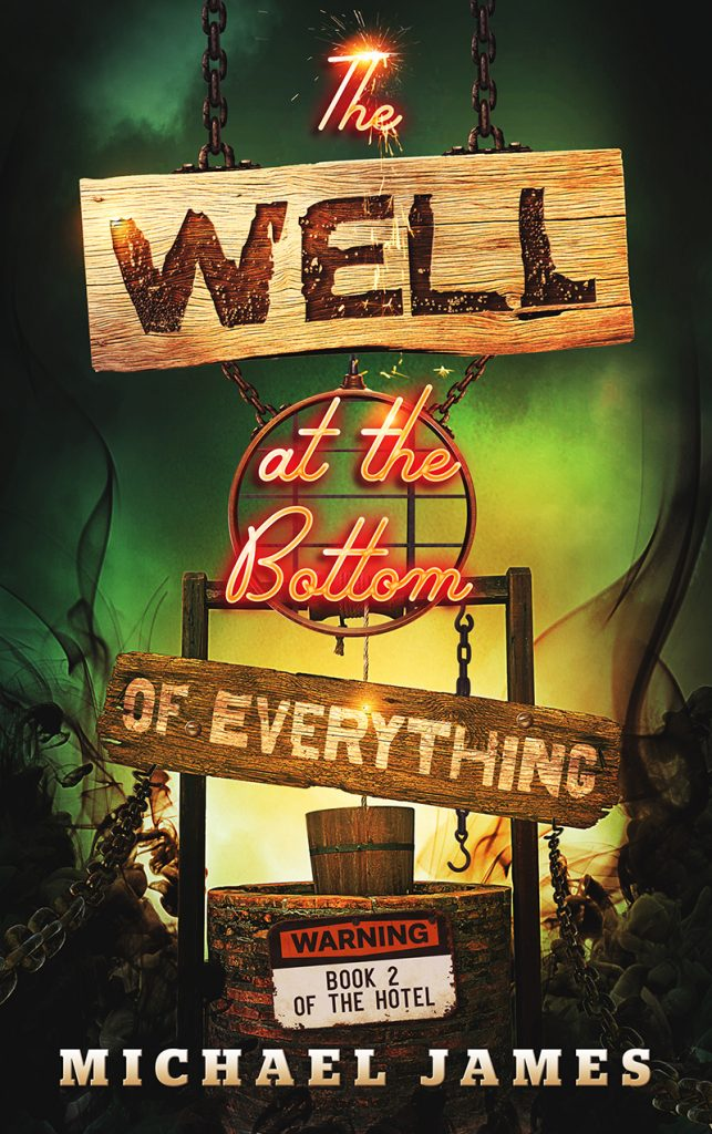 BookCover_The Hotel 2 The Well at the Bottom of Everything - eBook