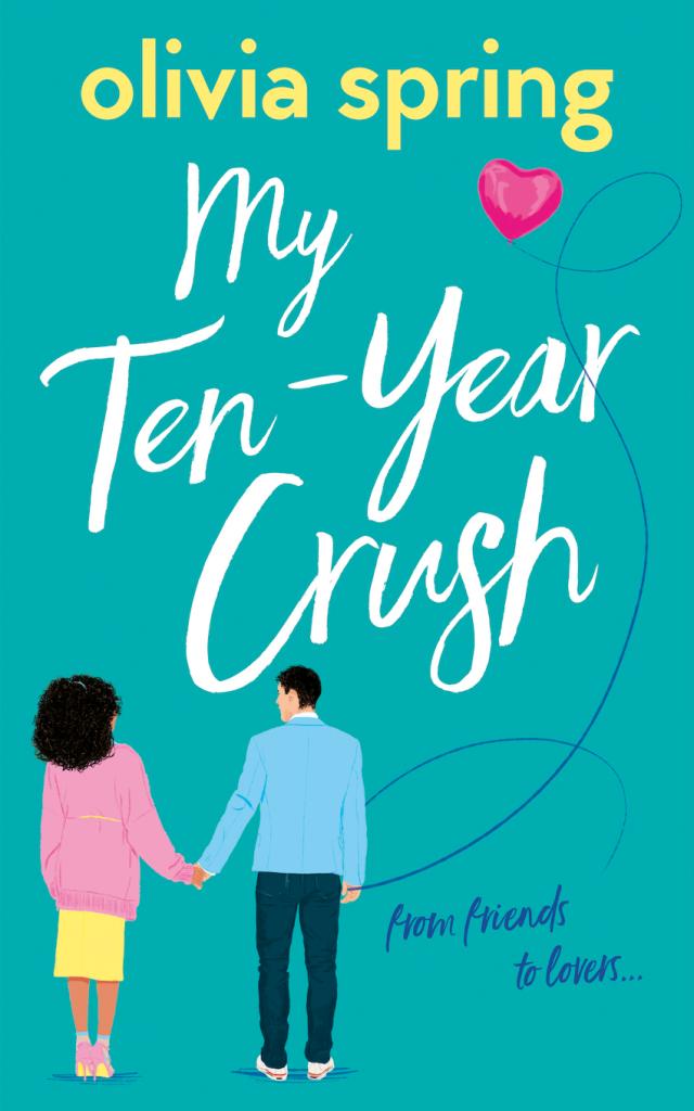my ten year crush