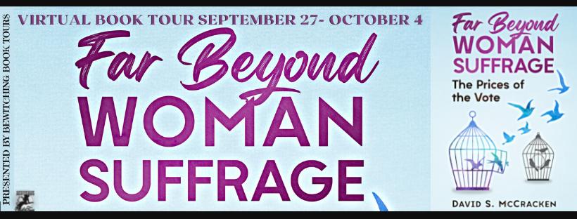 far beyond woman suffrage