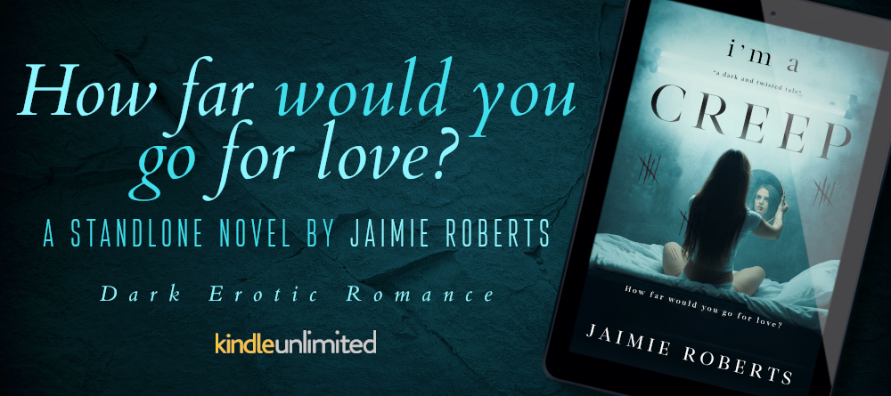 Banner - I'm a Creep by Jaimie Roberts