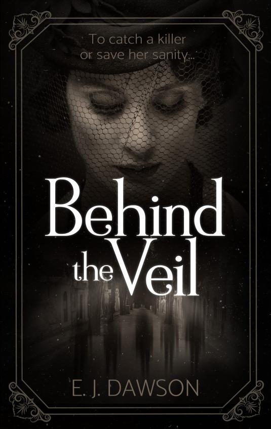 Behind the Veil - Dawson, E. J_
