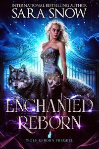 Enchanted Reborn
