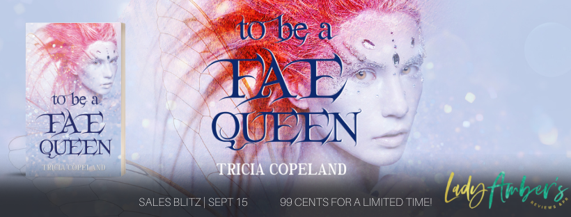 TO BE A FAE QUEEN SB BANNER